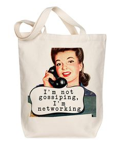 Take a look at this 'I'm Networking' Tote today!