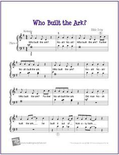 Who Built the Ark? (Bible Song) | Free Sheet Music for Easy Piano - http://makingmusicfun.net/htm/f_printit_free_printable_sheet_music/who-built-the-ark-piano.htm