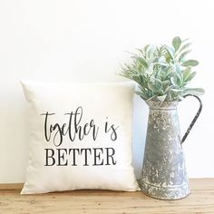 together is better pillow cover farmhouse pillow fixer upper