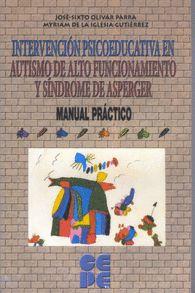INTERVENCION PSICOEDUCATIVA EN AUTISMO DE ALTO FUNCIONAMIENTO Y SINDROME DE ASPERGER