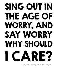 Age of Worry - John Mayer