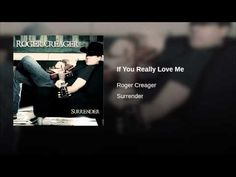 Roger Creager - If You Really Love Me