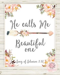 Boho Arrow Bible Verse Wall Art Print Woodland Bohemian Song Of Solomon He Calls. Boho Arrow Bible Verse Wall Art Print Woodland Bohemian Song Of Solomon He Calls Me Beautiful One F Nursery Bible Verses, Bible Verse Wall Art, Bible Art, Bible Verses Quotes, Wall Art Quotes, Bible Scriptures, Scripture Art, Bible Verse For Baby, Songs Of Solomon Quotes