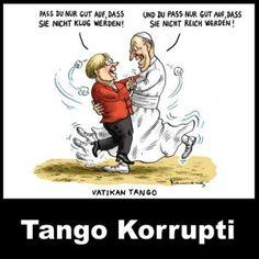Angela Merkel beim Papst – Tango Korrupti