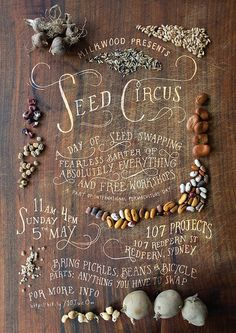 Like the curve of the type and of the three-dimensional objects. Milkwood's Seed Circus (http://milkwoodpermaculture.com.au/courses/details/152-seed-circus-5-may-sydney-nsw) Poster by Milkwooders (Nick & Kirsten), via Flickr #stylelab