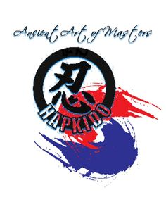 HAPKIDO: Ancient Art Of Masters
