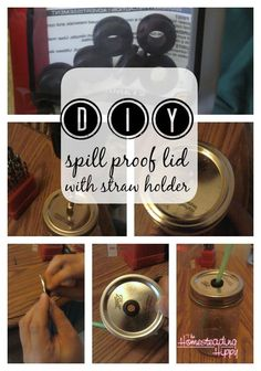 How to DIY~ Spill-Proof Mason Jar Lid with Straw Holder The Homesteading Hippy #homesteadhippy #fromthefarm #diy