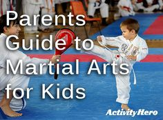 Parents Guide to Kids Martial Arts and Karate Classes - FAQ to find out if kids martial arts classes are the right activity for your child, your schedule and your budget