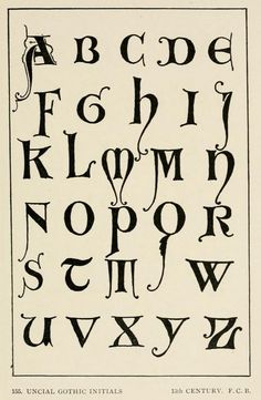 Uncial Gothic initials, 13th century #alphabet | Letters & lettering; a treatise with 200 examples (1902), Frank Chouteau Brown