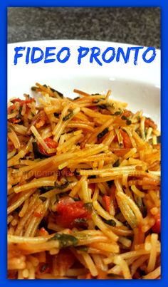 Mormon Mavens in the Kitchen: Fideo Pronto