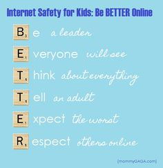 Internet Safety for Kids: Teach them how to be BETTER online