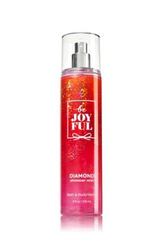 Be Joyful - Diamond Shimmer Mist - Signature Collection - Bath & Body Works - Dazzle with diamonds! Infused with real diamond dust, our luxurious Diamond Shimmer Mist kisses skin with irresistible fragrance and gorgeous sparkle.