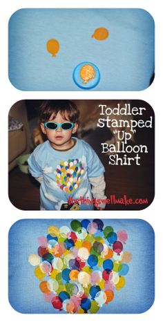 "How to make an easy ""Up"" inspired t-shirt that your toddler can help you make. My son loved helped making it, and wanted to wear it every day for awhile!!"