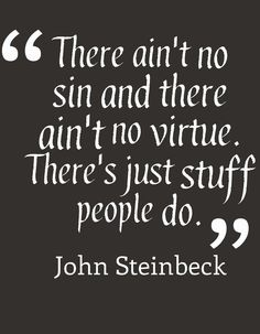 john steinbeck quotes - Google Search