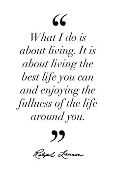 Live the best life you can.