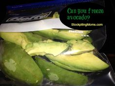 Can you freeze avocado?  http://www.stockpilingmoms.com/2013/02/can-you-freeze-avocado/