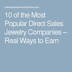 10 of the Most Popular Direct Sales Jewelry Companies – Real Ways to Earn