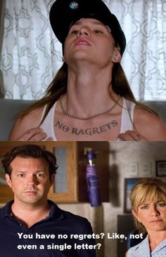 No regrets, are you sure.. lol this movie