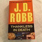 J D Robb Thankless In Death Paperback Book NY Times Best Selling Author