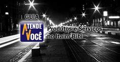 Guia de Produtos e Serviços no Itaim Bibi - Informações completas e atualizadas a um CLIQUE de você, e muitas Dicas, Ofertas, Promoções e Brindes, confira!