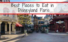 Best Places to Eat in Disneyland Paris; Top 10 Best Disneyland Paris Restaurants