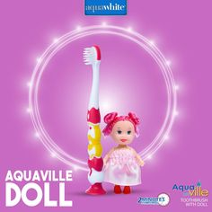 aquawhite Aquaville Toothbrush which comes with a free toy doll to make your little girl's morning enjoyable.