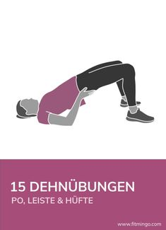 15 stretching exercises - buttocks, groin & hips - Do you also sit most of the day? – While we spend most of the day sitting, our hips are bent. Fitness Workouts, Fitness Abs, Pilates Workout, Stretching Exercises, Stretches, Health Club, Health Fitness, Workout Challange, Fitness Inspiration