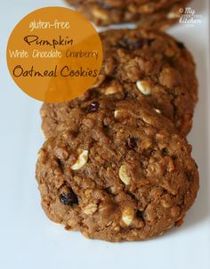 Pumpkin White Chocolate Cranberry Oatmeal Cookies (Gluten-free) My favorite fall cookie!