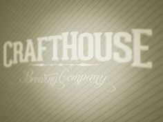 CraftHouse Brewing Company Concept on Behance