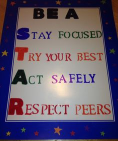 """Classroom Rules: These are great to have hung up in the classroom because they are simple and to the point. They have an acronym which is """"STAR"""" that will help students to remember what the rules are. Looks great with the star paper behind it as well! -Maggie Leitheiser"""