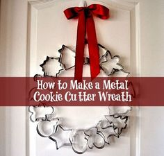 How to Make a Metal Cookie Cutter Wreath. #DIY #Christmas #tutorial #holidays #gift