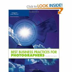 Best Business Practices for Photographers: John Harrington.  Would love to read this someday!