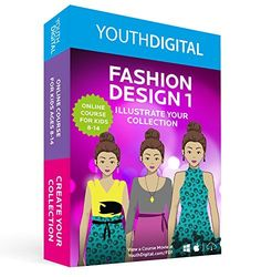 Fashion Design 1 - Kids Ages 8-14 Learn to Design & Illustrate Their Own Fashion Collection (PC & Mac) Youth Digital