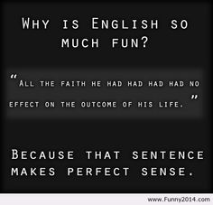 Because this sentence makes perfect sense.