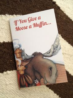 Daisy Dreaming: If You Give A Moose A Muffin Party