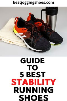 Learn about the best 5 stability running shoes. List is based on runners reviews and ratings. #stabilityrunningshoes #stabilityrunningshoeswomen #stabilityrunningshoesformen #stabilityrunning #brooksrunningshoesstability #beststabilityrunningshoes