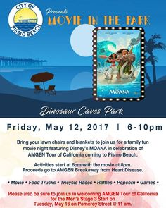 Bring your lawn chairs and blankets and join the City of Pismo Beach for a family fun movie night featuring Disney's MOANA in celebration of AMGEN Tour of California coming to Pismo Beach!  There will be games food trucks wine hot chocolate popcorn photo ops tricycle races and more!  Activities start at 6:00pm with the movie at 8:00pm.  Proceeds go to the local American Heart Association as part of AMGEN's Breakaway from Heart Disease Initiative.