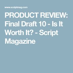 final draft 10 review