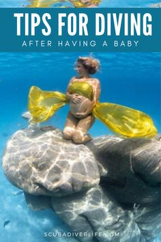 Jumping back into the water and starting to dive again may be scary for some after giving birth. Here are some awesome tips for you to keep in mind if you want to start diving after having a baby! #scubadiving #diving #scubadivingaftergivingbirth #scubadivingafterhavingababy