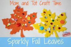 Mom and Tot Craft Time: Sparkly Fall Leaves Toddler Approved!: Mom and Tot Craft Time: Sparkly Fall Leaves Fall Crafts For Toddlers, Crafts For 2 Year Olds, Crafts To Do, Arts And Crafts, Kid Crafts, Toddler Halloween Crafts, Quick Crafts, Simple Crafts, Simple Diy