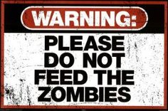 Amazon.com: Warning Please Do Not Feed the Zombies Art Poster Print Poster Print, 36x24: Home & Kitchen