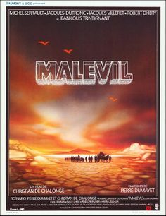 MICHEL LANDI, MALEVIL, 1981. A bit slow perhaps, but the book was so good! And this is full of the best actors of the time.