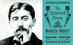 "Marcel Proust's Birthday! ""Join us on Proust's birthday to celebrate the publication of The Collected Poems of Marcel Proust, edited by Harold Augenbraum, and featuring the work of 20 poets and translators. Augenbraum, founder of the Proust Society of America, will be joined by contributors Meena Alexander, Marcella Durand, Wayne Koestenbaum, Anna Moschovakis, Mark Polizzotti and Susan Stewart.""  DATE AND TIME:   July 10, 2013 - at 7:00pm."