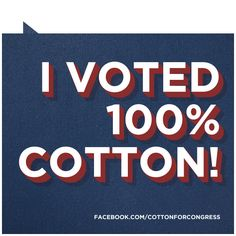 We went Cotton, and so did Arkansas in the Primary. Congrats!