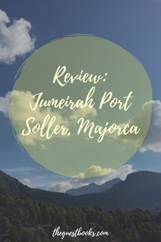 A review of the stunning Jumeirah Port Soller Hotel & Spa in Soller, Majorca. We can recommend as a perfect break to get away from it all with some breathtaking scenery.