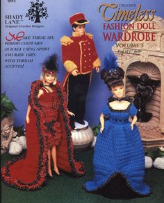 Timeless Fashion Doll Wardrobe vol. 3 Barbie Doll crochet patterns. Flapper, 1800's Style Military Outfit (for Ken Doll), Empire, Sidesweep, Milkmaid and Sunday Stroll.