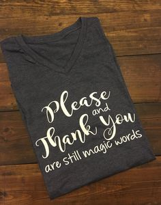 Teacher Shirts, Please and Thank You Are Still Magic Words, Kindness Matters Shi. - Outfits for Work - Teacher Shirts, Please and Thank You Are Still Magic Words, Kindness Matters Shi. Preschool Shirts, Teaching Shirts, Teacher T Shirts, Teacher Gifts, Teacher Presents, Vinyl Shirts, Funny Shirts, Teacher Outfits, Teacher Wardrobe