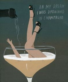 """""""In my dream I was drowning in Champagne"""" Art Deco Stoff, Wein Poster, Estilo Art Deco, Vintage Champagne, Champagne Images, Art Brut, Art Nouveau Design, Outsider Art, Vintage Posters"""
