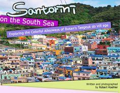 Official Site of Korea Tourism Org.: Santorini on the South Sea