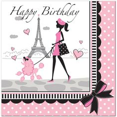 Party In Paris Birthday Napkins, 18 ct Paris Birthday Parties, Birthday Lunch, Paris Party, Birthday Party Themes, Birthday Cakes, Birthday Ideas, Happy Birthday Best Friend, Happy Birthday Quotes, Happy Birthday Wishes